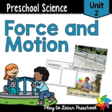 Preschool Science Centers - Force & Motion Unit 2
