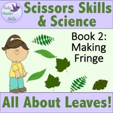 Scissors Skills and Science - Book 2: ALL ABOUT LEAVES - M