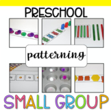 Preschool Small Group: Patterning