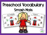 Preschool Vocabulary Smash Mats