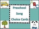 Preschool Song choice Cards