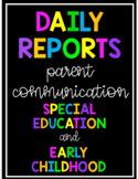 Preschool & Special Education Daily Reports
