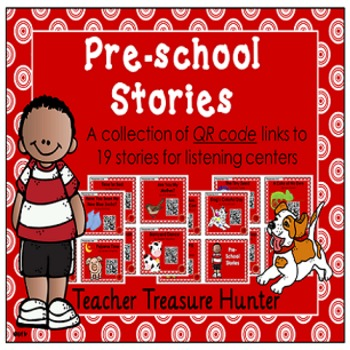 Preschool Story Collection ~ QR Codes ~ Great for listenin