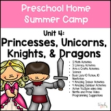 Preschool Summer Camp Unit 4: Knights & Princesses/Distance Learning