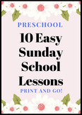 Preschool Sunday School Lessons | 10 Easy and Fun Bible Lessons for Preschoolers
