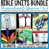 Preschool Bible Units 2 Year MEGA BUNDLE