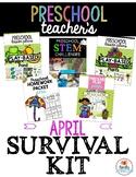 Preschool Teacher's April Survival Guide