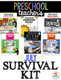 Preschool Teacher's July Survival Kit