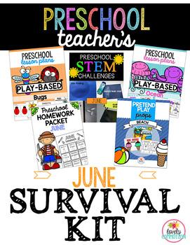 Preschool Teacher's June Survival Kit