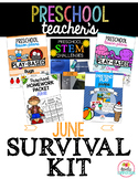 Preschool Teacher's June Survival Kit Bundle