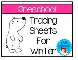 Preschool Tracing Sheets For Winter