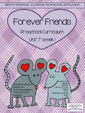 Preschool Unit 7: Friends Forever (Valentine's Day)