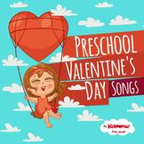 Preschool Valentine's Day Songs