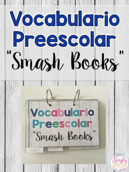 Preschool Vocabulary Smash Books: Spanish Edition