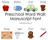 Preschool Word Wall Manuscript