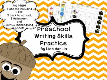 Preschool Writing Skills Practice for Fall and Back to School NO PREP