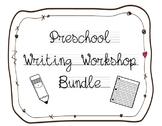 Preschool Writing Workshop Bundle