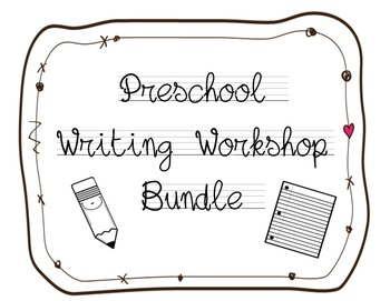 Preschool Writing Workshop Bundle