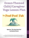"Preschool and Caregiver Ocean Yoga Lesson based on ""The Po"