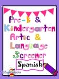 Preschool and Kindergarten Language and Articulation Screener (Spanish)