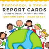 Preschool and Pre-K Report Cards Aligned to Common Core and Head Start Standards