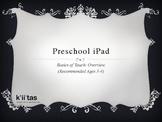 Preschool iPad: Basics of Touch