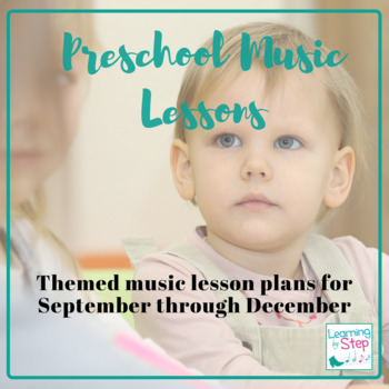 Preschool music lesson plans (SEPTEMBER-DECEMBER)