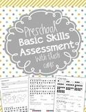 Basic Skills Assessment for Preschool