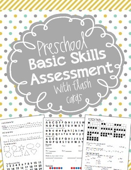 Basic Skills Assessment for Preschool