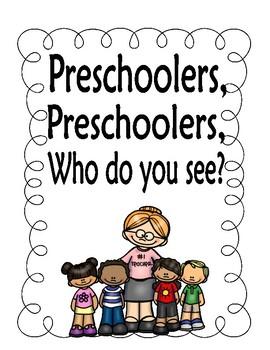 Preschooler, Preschooler, Who Do You See Book