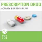 Prescription Drug Activity and Lesson Plan- Health Class-D