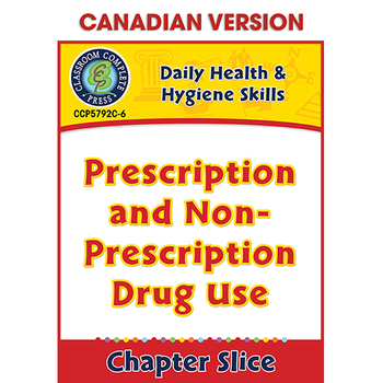 Prescription and Non-Prescription Drug Use - Canadian Cont