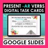 Present AR Verbs Google Slides | Spanish Digital Task Cards