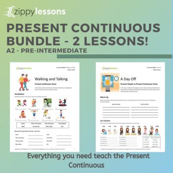 Present Continuous Bundle - 2 Pre-Intermediate ESL/EFL Lesson Plans!
