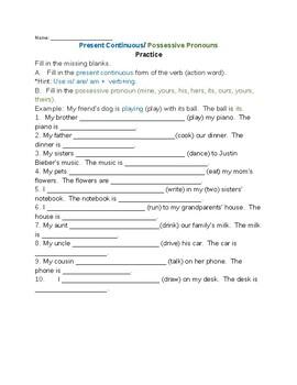 Present Continuous/ Possessive Pronouns Practice