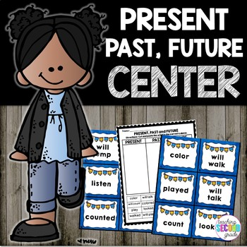 Present, Past, and Future Verbs Literacy Center