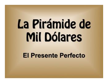 Spanish Present Perfect $1000 Pyramid Game