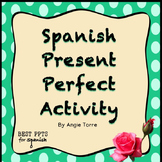 Spanish Present Perfect Activity