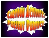 Spanish Present Perfect Cartoon Activities