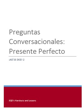 Present Perfect Conversational Questions