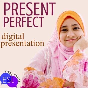 Present Perfect Digital Presentation