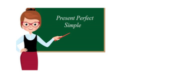 Present Perfect Introduction