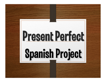 Spanish Present Perfect Project:  Mi Hoja de Vida
