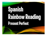 Spanish Present Perfect Rainbow Reading