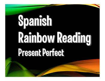 Spanish Present Perfect Rainbow Reading