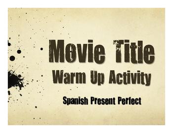 Spanish Present Perfect Movie Titles