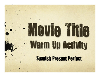 Spanish Present Perfect Movie Titles