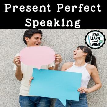 Present Perfect Speaking Activity