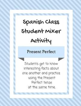 Present Perfect Student Mixer Activity