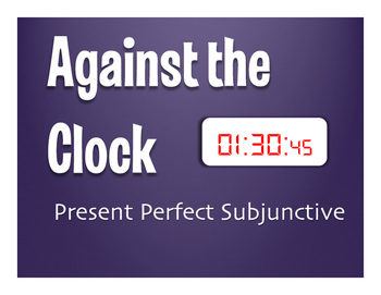 Spanish Present Perfect Subjunctive Against the Clock